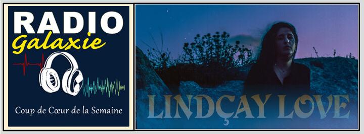 Lindçay Love - Radio Galaxie 98.5FM