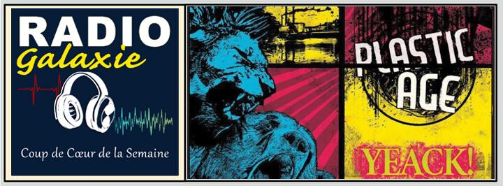 Plastic Age - Radio Galaxie 98.5FM