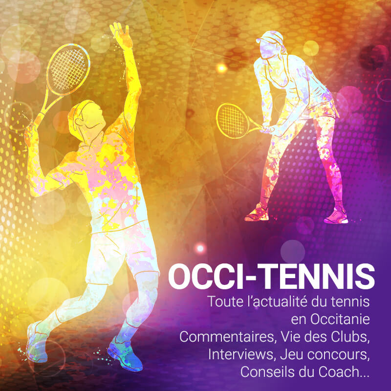 Occi-Tennis - L'actualité du tennis en Occitanie - Radio Galaxie 98.5FM