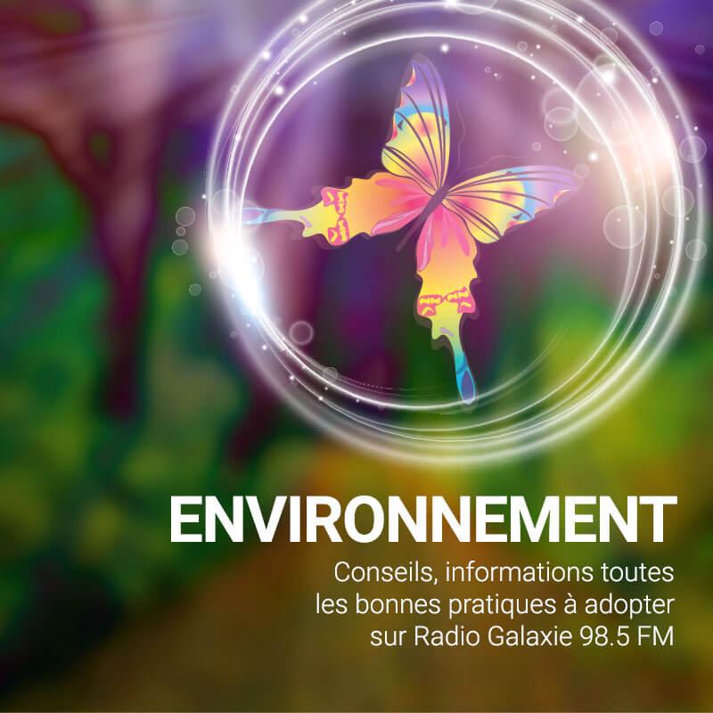 Radio Galaxie 98.5 FM - Chroniques environnementales